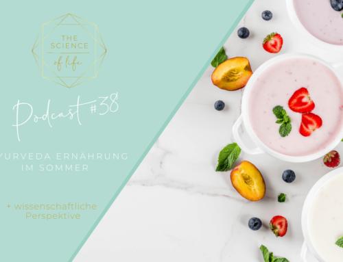 Podcast #38 | Ayurveda Ernährung im Sommer