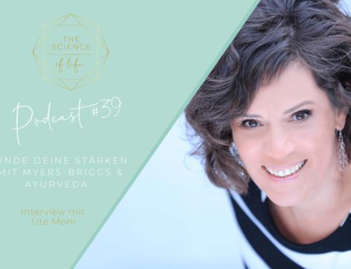Podcast #39 | Finde deine Stärken mit dem Myers-Briggs Modell und Ayurveda