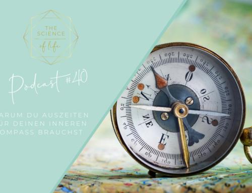 Podcast #40 | Auszeiten als innerer Kompass