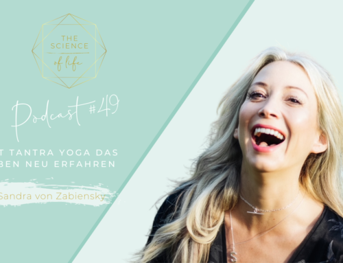 Podcast #49 | Mit Tantra Yoga das Leben neu erfahren