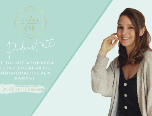 Podcast #55 | Yoga und Ayurveda mit Dr. Alina Hübecker